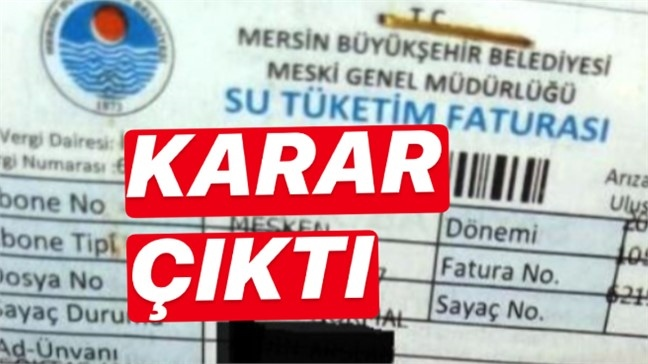 Mersin'de Su Faturaları, Bazı Harçlar ve Belediyenin Kira Alacakları 3 Ay Ertelendi