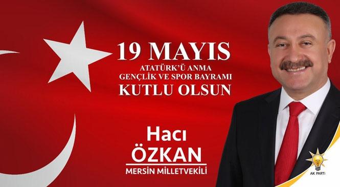 Milletvekili Özkan'dan Kutlama Mesajı
