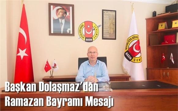 Başkan Dolaşmaz'dan, Ramazan Bayramı Mesajı