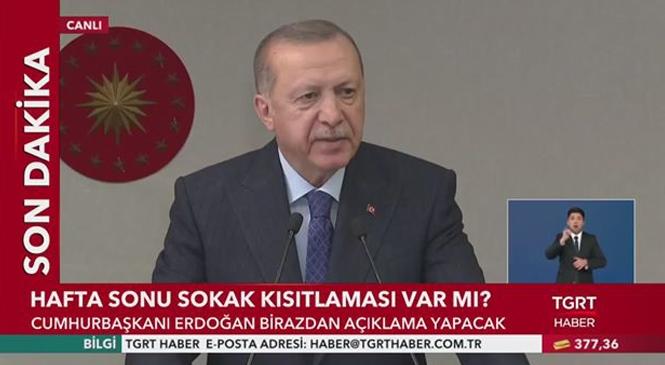 Canlı Cumhurbaşkanı Erdoğan Açıklama Yapıyor