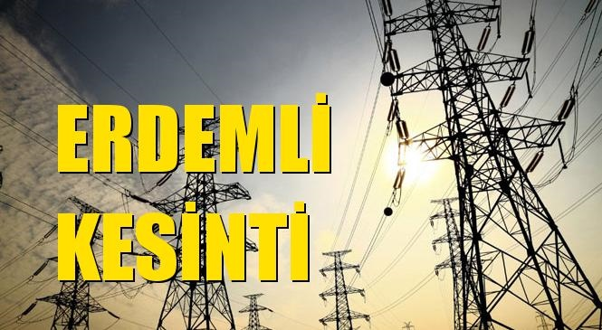 Erdemli Elektrik Kesintisi 13 Haziran Cumartesi