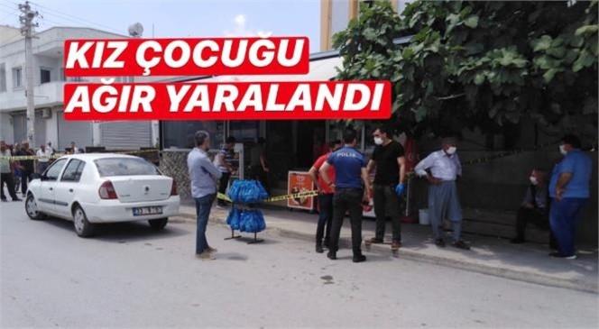 Mersin Tarsus Şahin Mahallesindeki Bir Markette Ateşli Silahla Yaralanma Olayı: Kız Çocuğu Başından Ağır Yaralandı