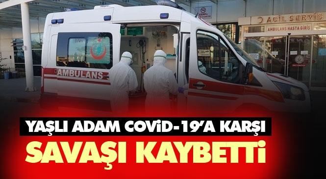 Mersin Tarsuslu Yaşlı Adam, Yakalandığı Yeni Koroanvirüs (Covid-19) Nedeniyle Hayatını Kaybetti