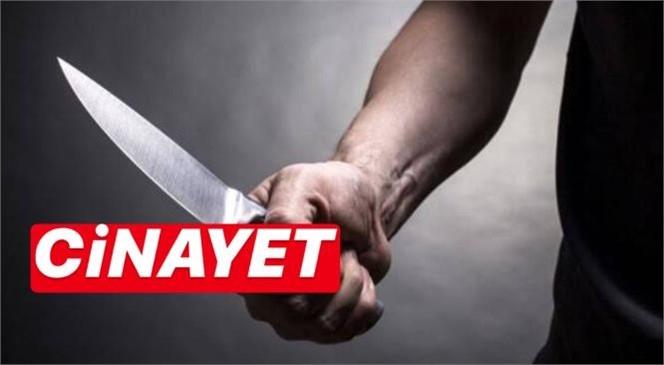 Mersin Akdeniz Adanalıoğlu'nda Bıçakla Cinayet: 1 Ölü