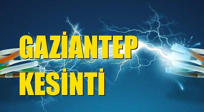 Gaziantep Elektrik Kesintisi 09 Temmuz Perşembe