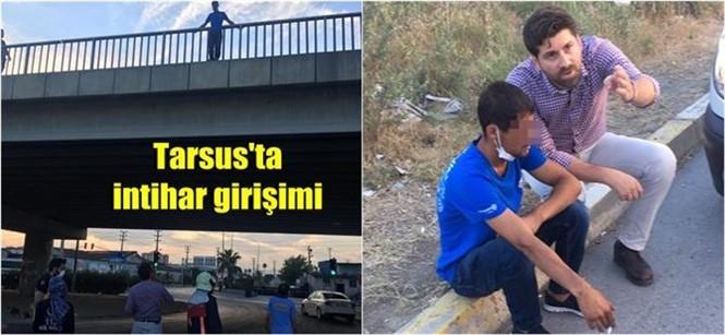 Mersin Tarsus'ta İntihar Etmek İçin Köprüye Çıkan Henci Koordinasyon Şube Müdürü Ali Boltaç İkna Etti!