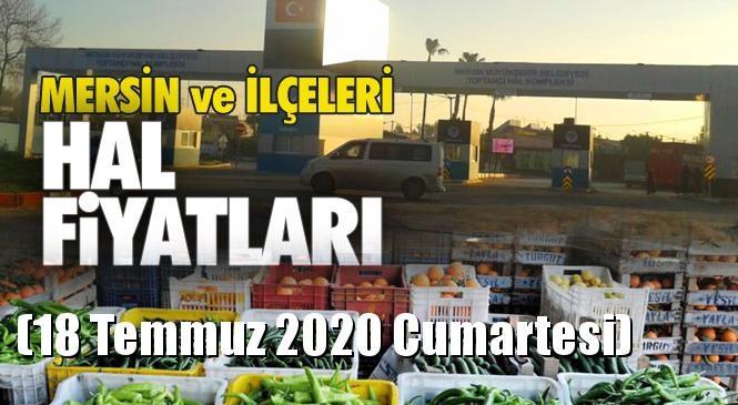 Mersin Hal Müdürlüğü Fiyat Listesi (18 Temmuz 2020 Cumartesi)! Mersin Hal Yaş Sebze ve Meyve Hal Fiyatları