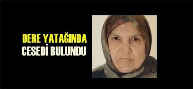 Mersin Gülnar'da Bir Süredir Kayıp Olarak Aranan Şerife Lök'ün Cansız Bedeni Bulundu
