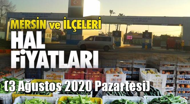 Mersin Hal Müdürlüğü Fiyat Listesi (3 Ağustos 2020 Pazartesi)! Mersin Hal Yaş Sebze ve Meyve Hal Fiyatları