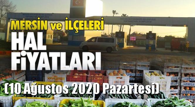 Mersin Hal Müdürlüğü Fiyat Listesi (10 Ağustos 2020 Pazartesi)! Mersin Hal Yaş Sebze ve Meyve Hal Fiyatları