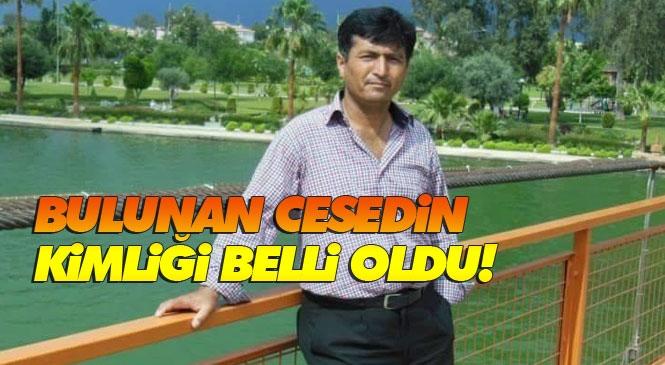Mersin Tarsus'ta Darp Edilip Bıçaklanarak Öldürülmüş Erkek Cesedi Bulundu: Cesedin Cumali Yeşil'e Ait Olduğu Ortaya Çıktı