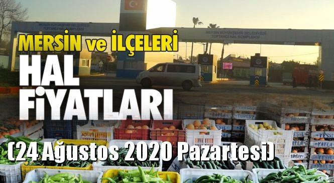 Mersin Hal Müdürlüğü Fiyat Listesi (24 Ağustos 2020 Pazartesi)! Mersin Hal Yaş Sebze ve Meyve Hal Fiyatları