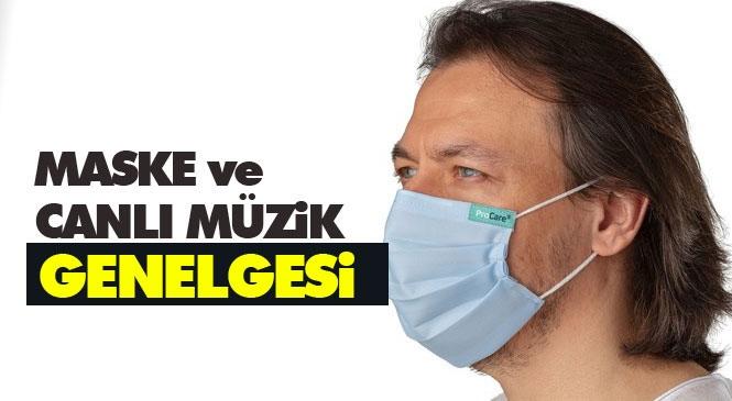 Mersin ve Adana Dahil 81 İl'de Maskesiz Sokağa Çıkmak Yasaklandı! İçişleri Bakanlığı'ndan Maske, Toplu Ulaşım ve Müzik Yayını Genelgesi