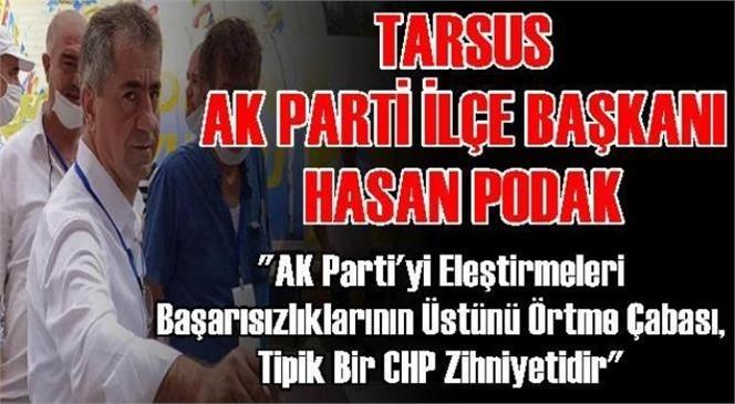 AK Parti Tarsus İlçe Başkanı Hasan Podak'tan Basın Açıklaması