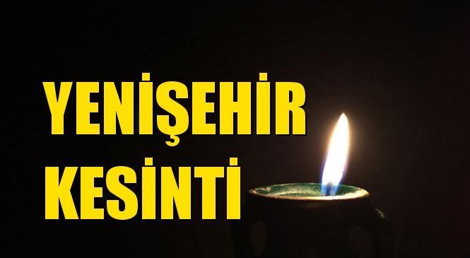 Yenişehir Elektrik Kesintisi 10 Ekim Cumartesi