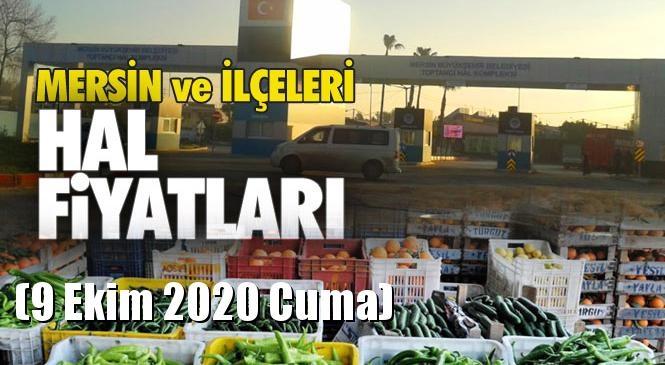Mersin Hal Müdürlüğü Fiyat Listesi (9 Ekim 2020 Cuma)! Mersin Hal Yaş Sebze ve Meyve Hal Fiyatları