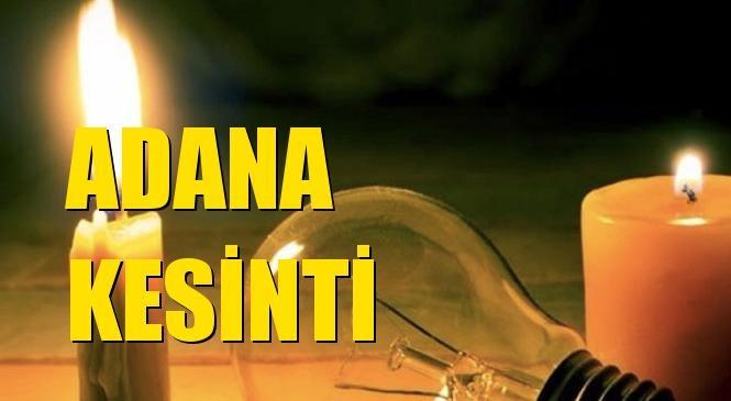 Adana Elektrik Kesintisi 19 Ekim Pazartesi