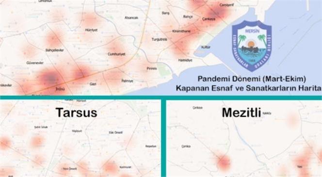 Mersin'de Esnafın Corona Haritası Çıkartıldı; Mart Ayından Bu Yana 1100 İşletme Kepenk İndirdi