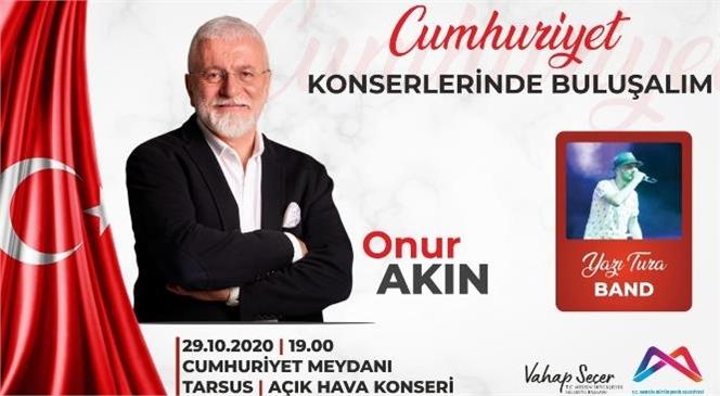 Büyükşehir'den Tarsus'ta Cumhuriyet Bayramı Konseri