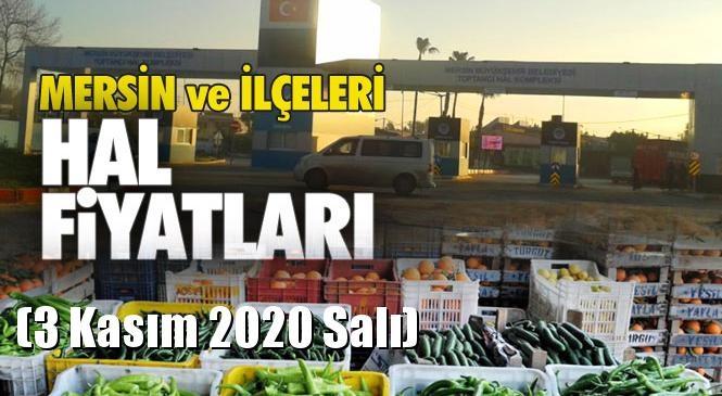Mersin Hal Müdürlüğü Fiyat Listesi (3 Kasım 2020 Salı)! Mersin Hal Yaş Sebze ve Meyve Hal Fiyatları