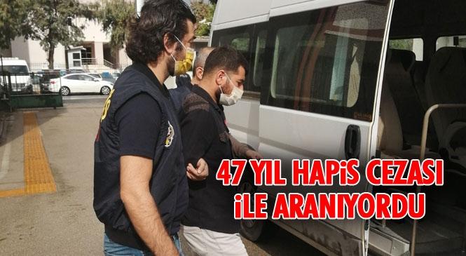 Mersin Polisi, 47 Yıl Hapis Cezası İle Aranan Adamı Yakaladı