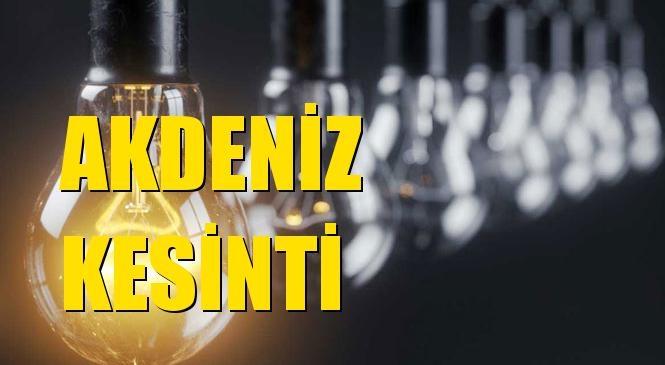 Akdeniz Elektrik Kesintisi 25 Kasım Çarşamba