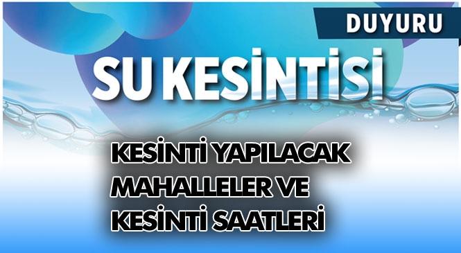 Mersin'de Su Kesintisi Yapılacak Yerler! MESKİ'den Su Kesintisi Duyurusu Yapıldı
