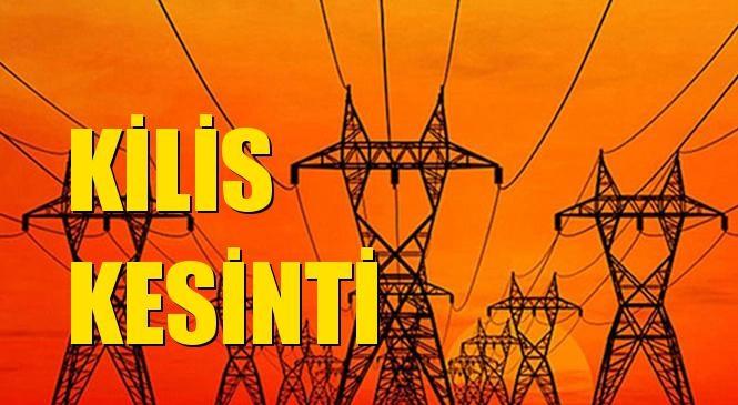 Kilis Elektrik Kesintisi 01 Aralık Salı