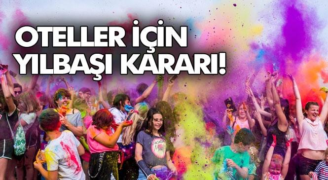 Mersin'deki Otel / Konaklama Tesislerinde Yılbaşı Programları Hakkında İl Hıfzıssıhha Kurulu Kararı Yayınlandı! Yılbaşı Kutlaması Yapılmayacak!