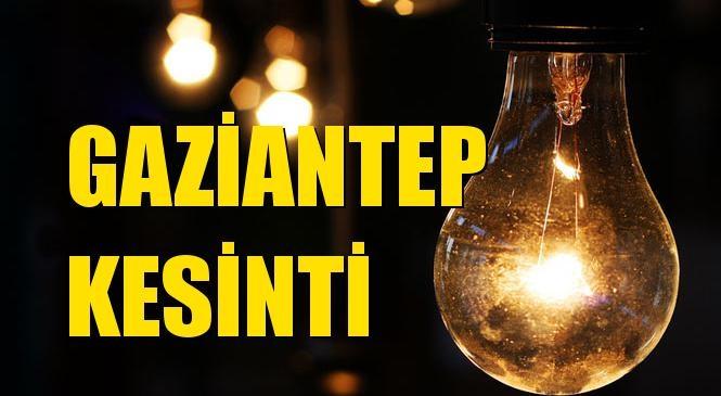 Gaziantep Elektrik Kesintisi 04 Ocak Pazartesi
