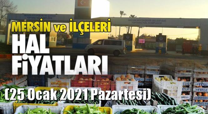 Mersin Hal Müdürlüğü Fiyat Listesi (25 Ocak 2021 Pazartesi)! Mersin Hal Yaş Sebze ve Meyve Hal Fiyatları