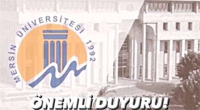 Mersin Üniversitesinden Önemli Duyuru! 2020-2021 Eğitim - Öğretim Yılı Bahar Yarıyılı Eğitim - Öğretim Süreçlerine İlişkin Uygulama Yöntemi
