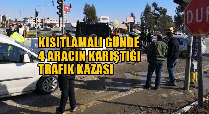 Kısıtlamalı Pazar Gününde 4 Aracın Karıştığı Kaza! Mersin Tarsus Hal Kavşağında Meydana Gelen Trafik Kazasında 1 Kişi Yaralandı