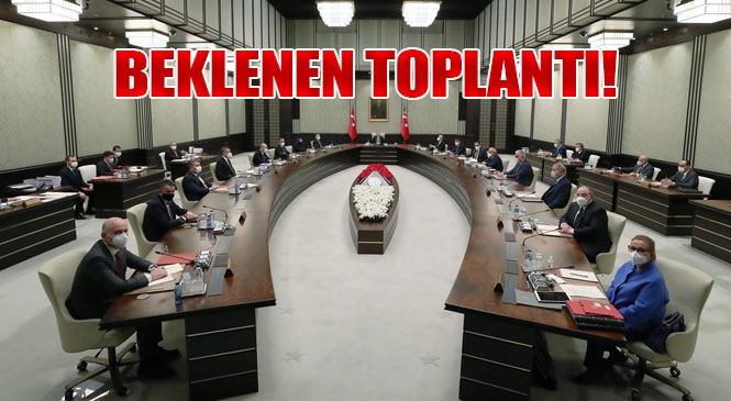 Açıklama Canlı Yayın! Cumhurbaşkanı Erdoğan, Kabine Toplantısının Ardından Açıklama Yapacak! Kısıtlamalar Kalkacak Mı?
