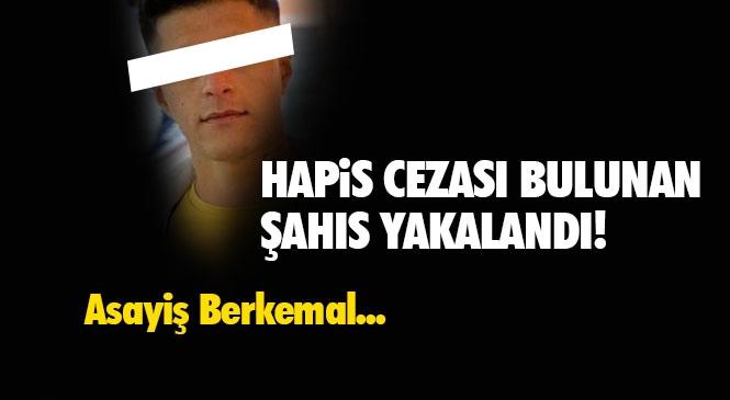 Muş'ta Aranan Şahıs Mersin'de Yakalandı! Hapis Cezası Bulunan Aranan Şahıs Tarsus'ta Yakalandı