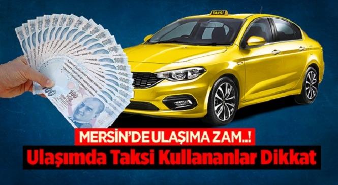 Mersin'de Taksimetre Ücretine Yeni Ayar! Mersin'de Yenilenerek Zamlanan Ticari Taksi Taksimetre Tarifeleri / Güncel Fiyat