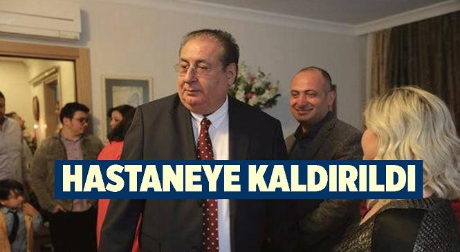 Mersin Büyükşehir Belediyesi Eski Başkanlarından Macit Özcan Hastaneye Kaldırıldı