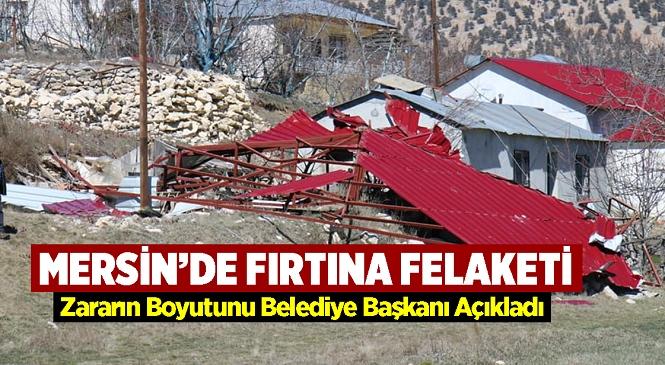 """Başkan Tollu, """"Fırtınada 16 Evin Çatısı Uçtu, Yaraları Saracağız"""""""