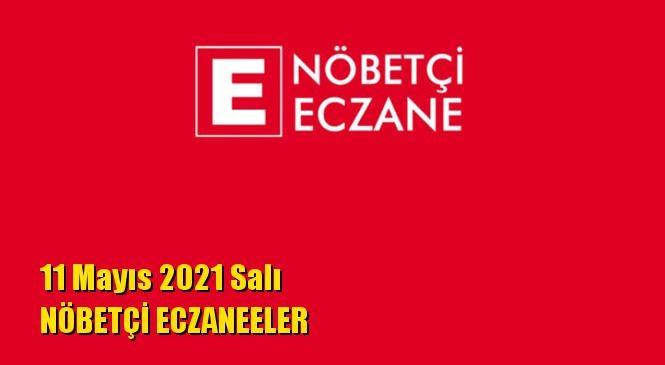 Mersin Nöbetçi Eczaneler 11 Mayıs 2021 Salı