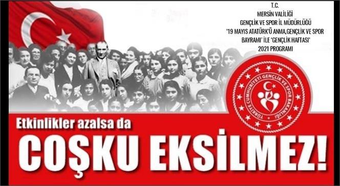 19 Mayıs Atatürk'ü Anma, Gençlik ve Spor Bayramı Mersin'de Coşkuyla Kutlanacak