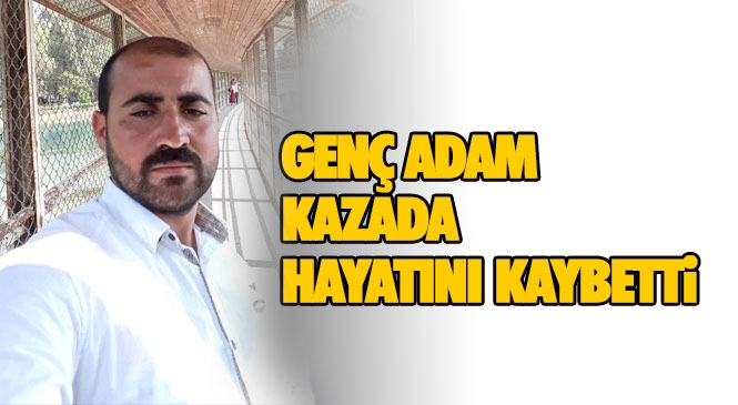 Mersin Tarsus Yenice'de Meydana Gelen Kazada Faruk Batar Hayatını Kaybetti