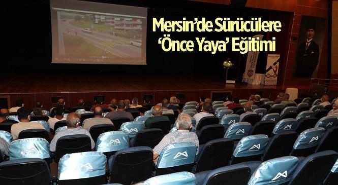 Mersin Emniyet Müdürlüğü'nden 'Trafikte Önce Yaya' Eğitimi! Kongre ve Sergi sarayındaki Organizasyon 4 Gün Boyunca Devam Edecek