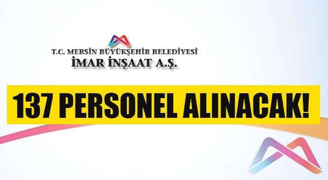 Mersin Büyükşehir Belediyesi Farklı Mesleklerde Toplamda 137 Kişiyi İşe Alacak