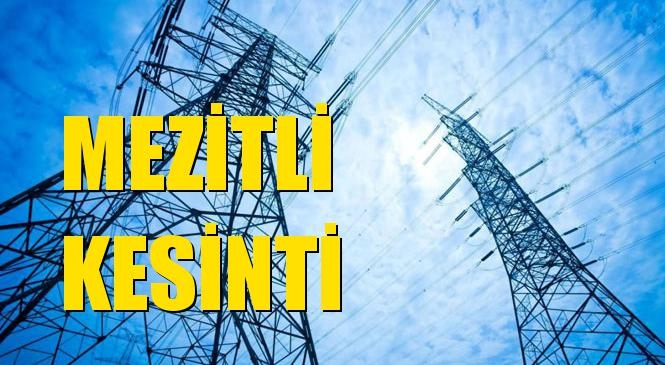 Mezitli Elektrik Kesintisi 01 Temmuz Perşembe