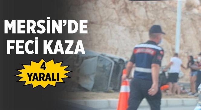 Mersin'in Silifke İlçesinde Otomobil Takla attı! Feci Kazada 4 Kişi Yaralandı