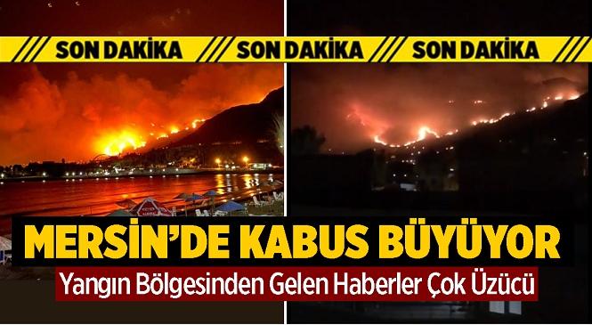Mersin'in Aydıncık İlçesinde Orman Yangını Yerleşim yerlerine Ulaştı! Tahliyelerin Başladığı Bildiriliyor