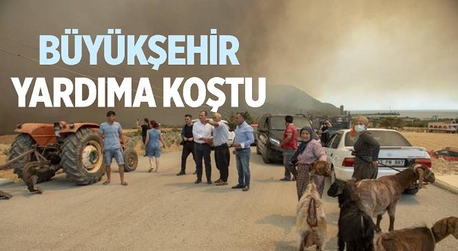 Mersin Büyükşehir Belediyesi Yangın Bölgesindeki Vatandaşların Yardımına Koştu