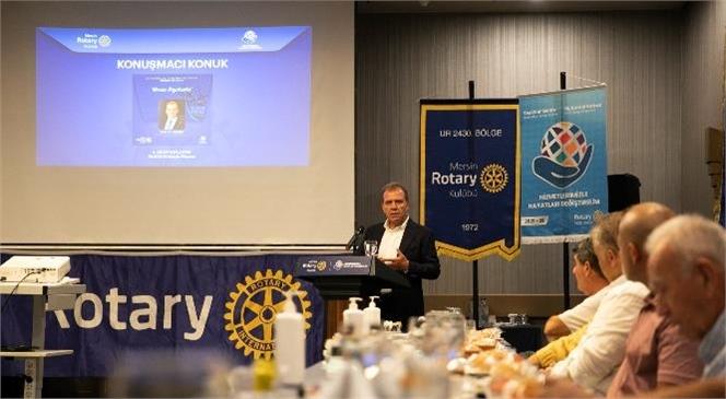 Başkan Seçer, Mersin Rotary Kulübü'nün 4. Kulüp Toplantısı'na Katıldı
