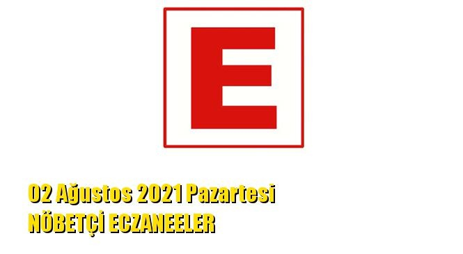 Mersin Nöbetçi Eczaneler 02 Ağustos 2021 Pazartesi