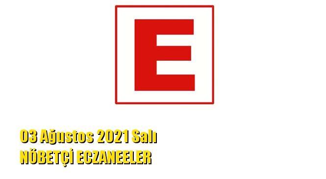 Mersin Nöbetçi Eczaneler 03 Ağustos 2021 Salı